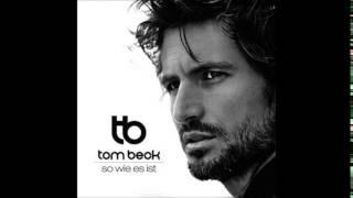 Tom Beck Neues Album So wie es ist