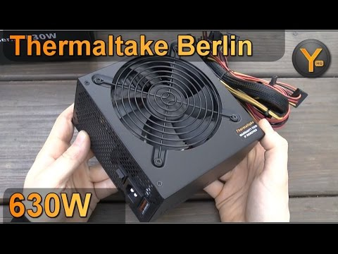 Unboxing/First Look: Thermaltake Berlin 630W ATX Netzteil / Power Supply 630 Watt