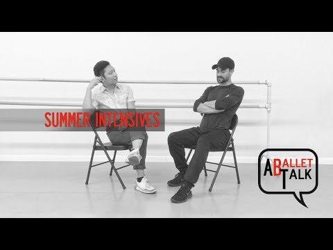 A Ballet Talk: Summer Intensives