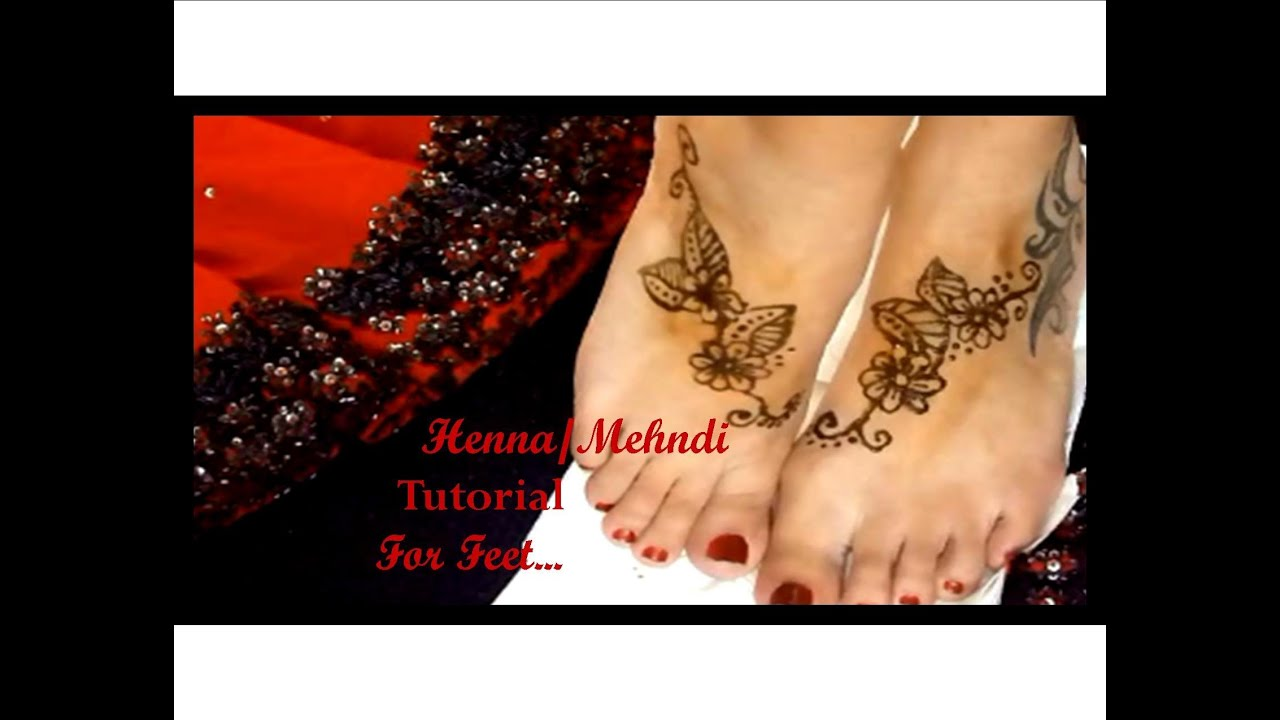 Easy Mehndi Tutorial : Easy henna tutorial for your feet youtube