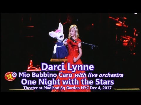 Darci Lynne sings Italian Opera HQ audio One Night with the Stars Theater Madison Square Garden NYC