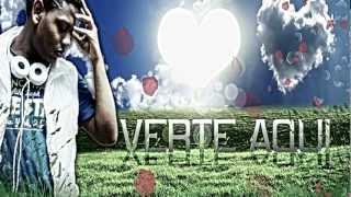 Verte Aqui - Andres El Melodico aemusic produccion