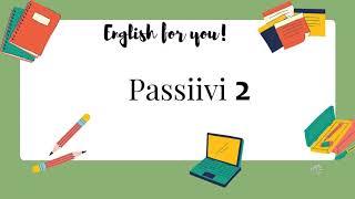 Englannin kielioppi - Passiivi jatkuu