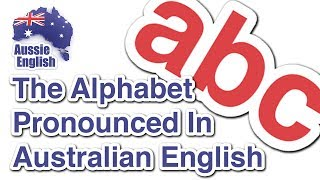 Baixar The alphabet in an Australian Accent | Learn Australian English