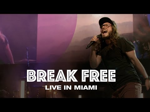 BREAK FREE - LIVE IN MIAMI - Hillsong UNITED