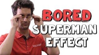 The Superman Effect - Bored Ep 48 | Viva La Dirt League (VLDL)