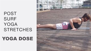 Yoga stretches for surfers (Post surf)   Yoga Dose