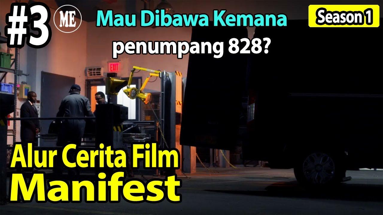 Download Dibawa Kemana Penumpang 828? - Alur Cerita Film Manifest S01 Eps 3