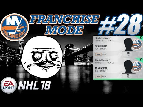 """NHL 18 Franchise Mode - New York Islanders #28 """"DRAFT - Another Top 3 Pick!"""""""