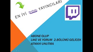 Gambar cover Türkiye 'de En İyi Twitch Yayıncıları