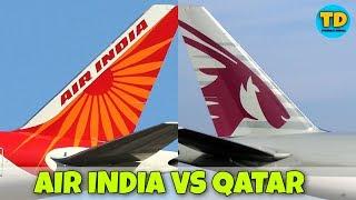 Air India Vs Qatar Airways Comparison all details 2020! 🇮🇳 vs 🇶🇦