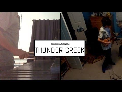 Thunder Creek (Tadpole Treble) ft. Questguy17 | Instrumental Cover