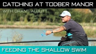 Catching At Todber Manor - Feeding The Shallow Swim