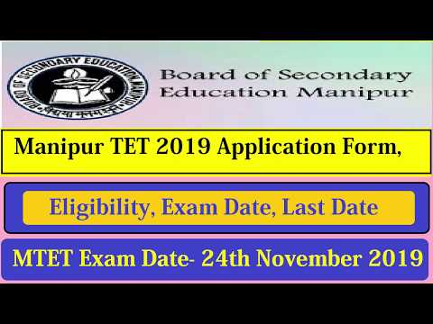 Manipur TET 2019 Application Form, Eligibility, Exam Date