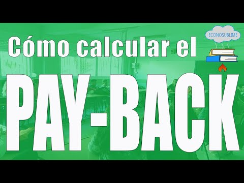 Cómo calcular el PAY-BACK (en 6 minutos)