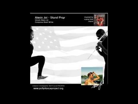 Alexis Joi - Stand Pray