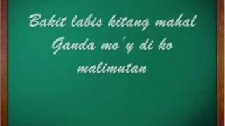 Bakit Labis Kitang Mahal with Lyrics by ...