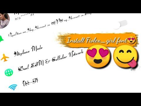 Install Fiolex_girl Fonts (Oppo)
