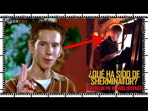 ¿Qué ha sido de SHERMINATOR? 18 años despues de 'American Pie'  TopGeek