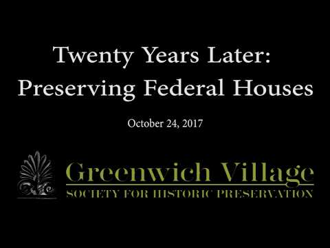 Twenty Years Later: Preserving Federal Houses 10/24/17