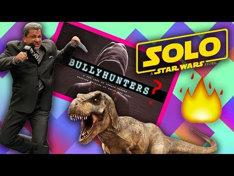 BULLY HUNTERS, SOLO TRAILER, JURASSIC WORLD 2 TRAILER | The BS On The INTERNET