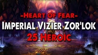 Method vs Imperial Vizier Zor'lok (25 Heroic) World First