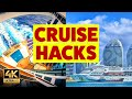 Cruise Hacks 2019