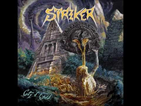 Striker - City of Gold (2014)