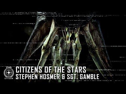 Star Citizen: Citizens of the Stars - Stephen Hosmer & Sgt. Gamble