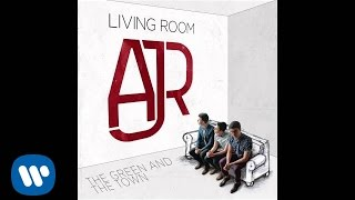 "AJR - ""The Green And The Town"" [Official Audio]"