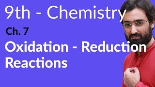 Matric part 1 Chemistry, Oxidation - Reduction Reactions - Ch 7 - 9th Class Chemistry