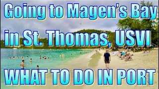 Going to Magen's Bay, St. Thomas - What to do on Your Day in Port