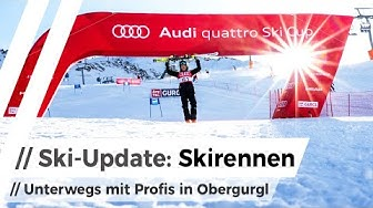 Sensationelles Skirennen in Gurgl & News vom Audi FIS Ski Worldcup