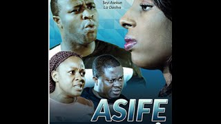 ASIFE Nollywood (Yoruba) Movie Review