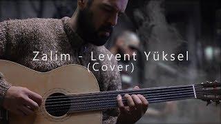 Levent Batu - Zalim (Levent Yüksel Cover)