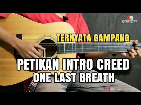 Tutorial Gitar Intro - One Last Breath - Creed