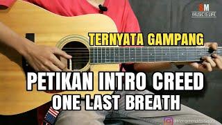 Tutorial Gitar Intro - One Last Breath - Creed