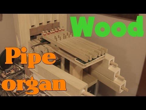 Wooden Pipe Organ Build