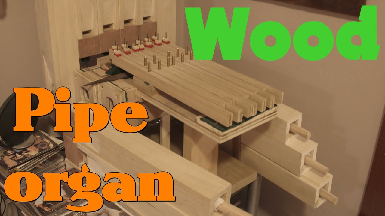 Uncategorized Making Wooden Pipes wooden pipe organ build youtube