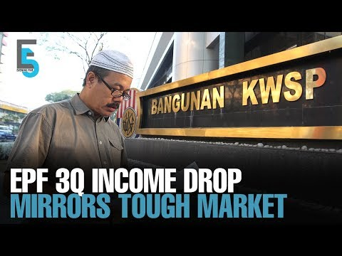 EVENING 5: EPF's 3Q Income Drops On Difficult Market