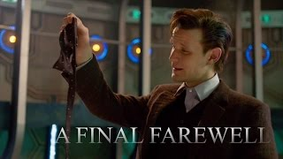 "Doctor Who: ""A Final Farewell to Eleven"" - An Eleventh Doctor Tribute (Series 7)"
