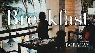 [長灘島#11]二號碼頭S2飯店早餐:來看看我們在長灘島的早餐吧!(The District Boracay Breakfast Tour )