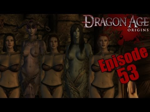 Dragon Age: Origins #53 - The Wardens Estate Got Mo' Hoes Then Lowes! (5x The Nasty!)