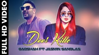 Badshah - Door Kithhe ft Jasmin Sandlas ? new Punjabi song 2018 | Youtube