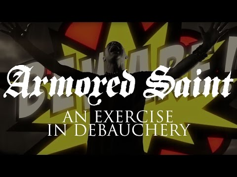 """Armored Saint """"An Exercise in Debauchery"""" (OFFICIAL VIDEO)"""