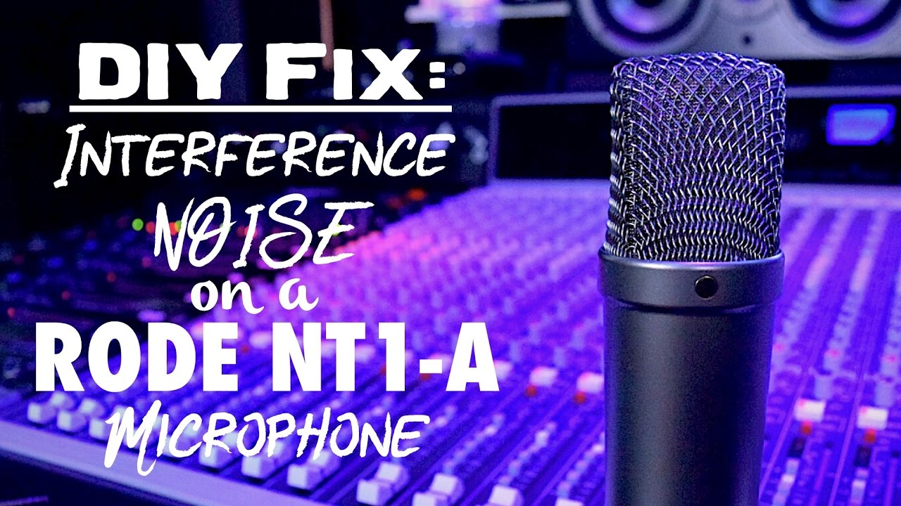 DIY Fix: Interference Noise on a RODE NT1-A Microphone