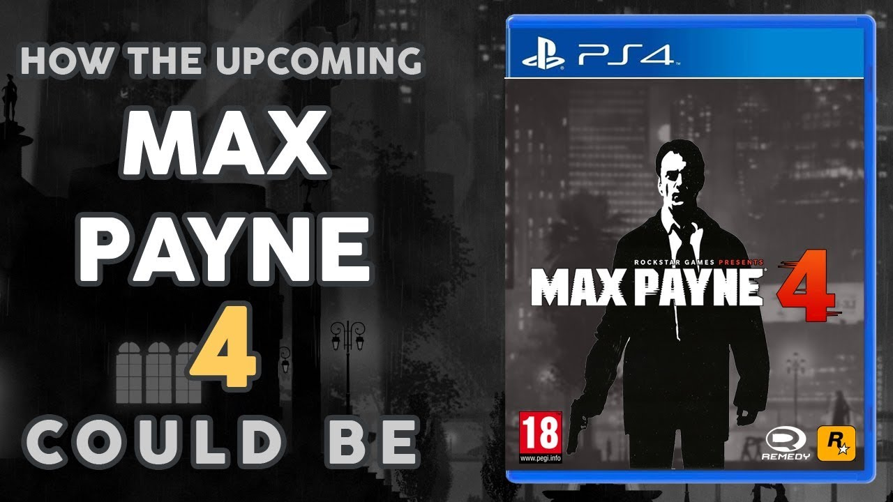 Max Payne 4 What It S Going To Be Like Probably Youtube