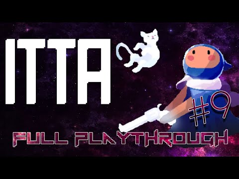 ITTA - Full Playthrough with Esty8nine - Part 9 - FINAL BOSS!!