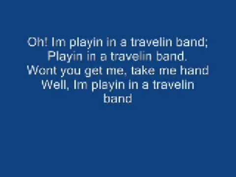 Travelin' Band Lyrics