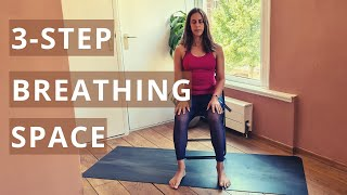 THREE STEP BREATHING SPACE Meditation to Reduce Stress | Mindfulness